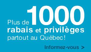 Plus de 1000 rabais et privilèges partout au Québec